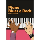 DVD AULA PIANO BLUES e ROCK - Mateus Schanoski